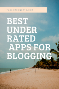 Best underrated apps for blogging